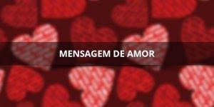 Mensagem romântica para Facebook, para acabar com a vergonha de amar!