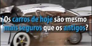 Muito interessante a mudança na segurança dos carros antigos para os atuais!!!