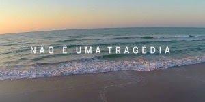O que é uma tragédia? Uma mensagem de Marcos Piangers para refletir!