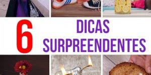 6 Dicas que irão facilitar o seu dia a dia, confira e se surpreenda!