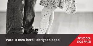 Linda mensagem para o Dia dos Pais! Bora demonstrar todo amor e carinho!!!