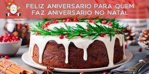 Mensagem de Feliz Aniversário para quem faz aniversário no Natal!!!