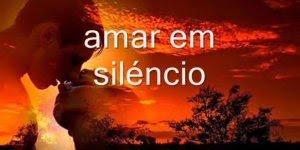Mensagem de amor Amar em silêncio, para enviar pelo Whatsapp!