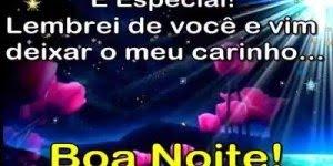 Mensagem de boa noite com carinho, fiquem com Deus todos vocês!