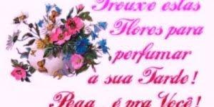 Boa Tarde para Whatsapp, com flores para perfumar a tarde de seus amigos!