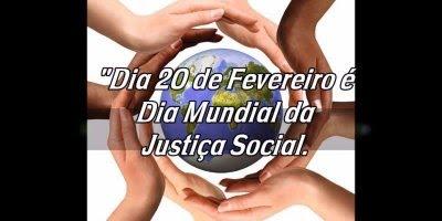Dia 20 de Fevereiro é Dia Mundial da Justiça Social - Compartilhe esse video!