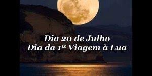 Dia 20 de Julho é marcado pelo Dia da 1ª Viagem à Lua, confira!