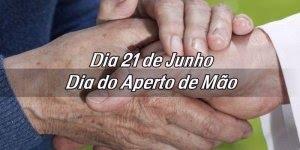Dia 21 de junho é Dia do Aperto de Mão um dos cumprimentos mais antigos!!!