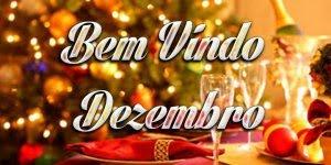 Mensagem para dar boas vindas Dezembro, o mês do Natal, compartilhe!