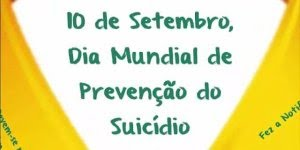 Setembro Amarelo, vamos colaborar com a prevenção de suicídios!