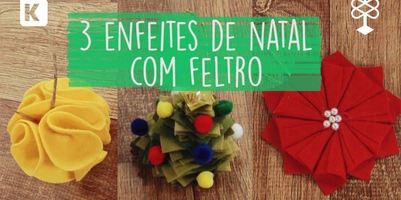 Como fazer enfeites de Natal usando feltro, muito legal essa ideia!