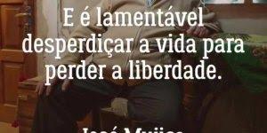 Mensagem motivacional do ex-presidente do Uruguai, compartilhe!