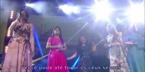 Vídeo com Fernanda Brum, Flor de Lis, Cassiane Eyshila, Elaine Martins, cantando