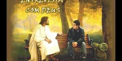 Como seria uma entrevista com Deus, uma linda mensagem para compartilhar!
