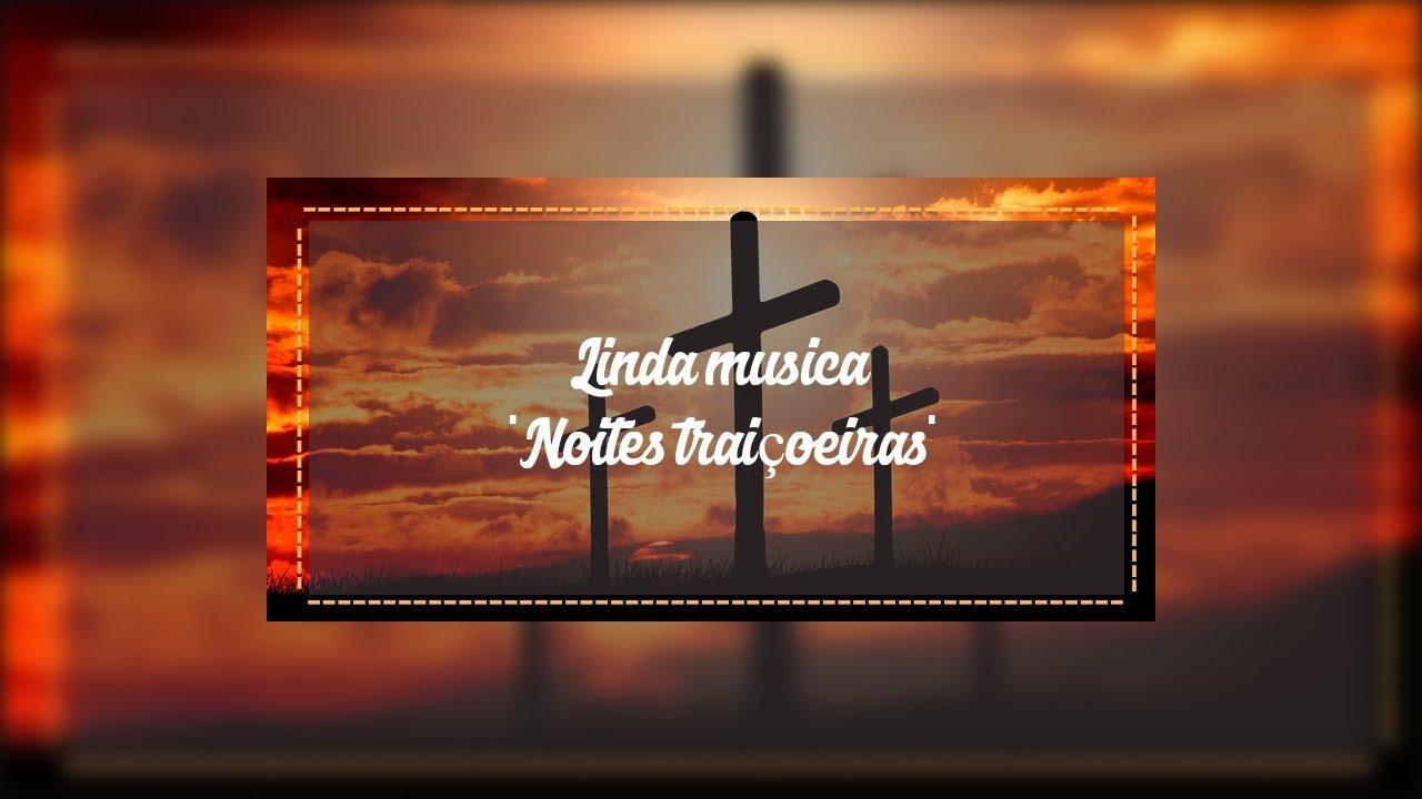 Linda musica Noites traiçoeiras, cantada por Elias Antunes!!!