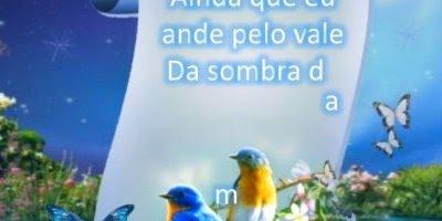 Salmo 23 para compartilhar no Facebook, receba com alegria a Palavra do Senhor!