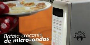Batata Crocante de Micro-ondas, de um jeito simples e gostoso!