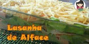 Lasanha de Alface, uma receita para quem não quer fugir da dieta!