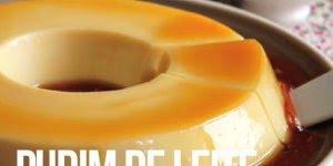 Pudim de Leite sem forno, uma receita rápida e muito fácil de fazer!