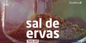 Receita de sal de ervas! Uma boa opção para quem não pode ou não gosta de sal!