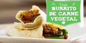 Receita Vegana, veja como fazer Burrito de Carne Vegetal!!!