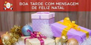 Vídeo de Boa Tarde com mensagem de Feliz Natal para amiga especial!!!