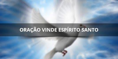 Vinde espírito Santo, compartilhe esta oração com seus amigos!