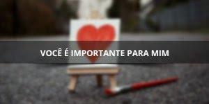 Mensagem de amor para Valentines Day, o dia mais romântico do mundo!