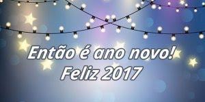 Então é Ano Novo, vida nova, recomeço! Você tem 365 novas oportunidades!!!
